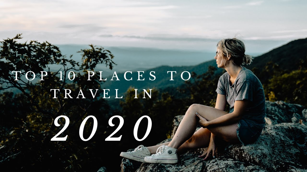 TOP 10 BEAUTIFUL Destinations | Where To Travel in 2020