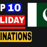 Top 10 Best Holiday Destinations in the World for 2020|best countries for Holiday Destinations